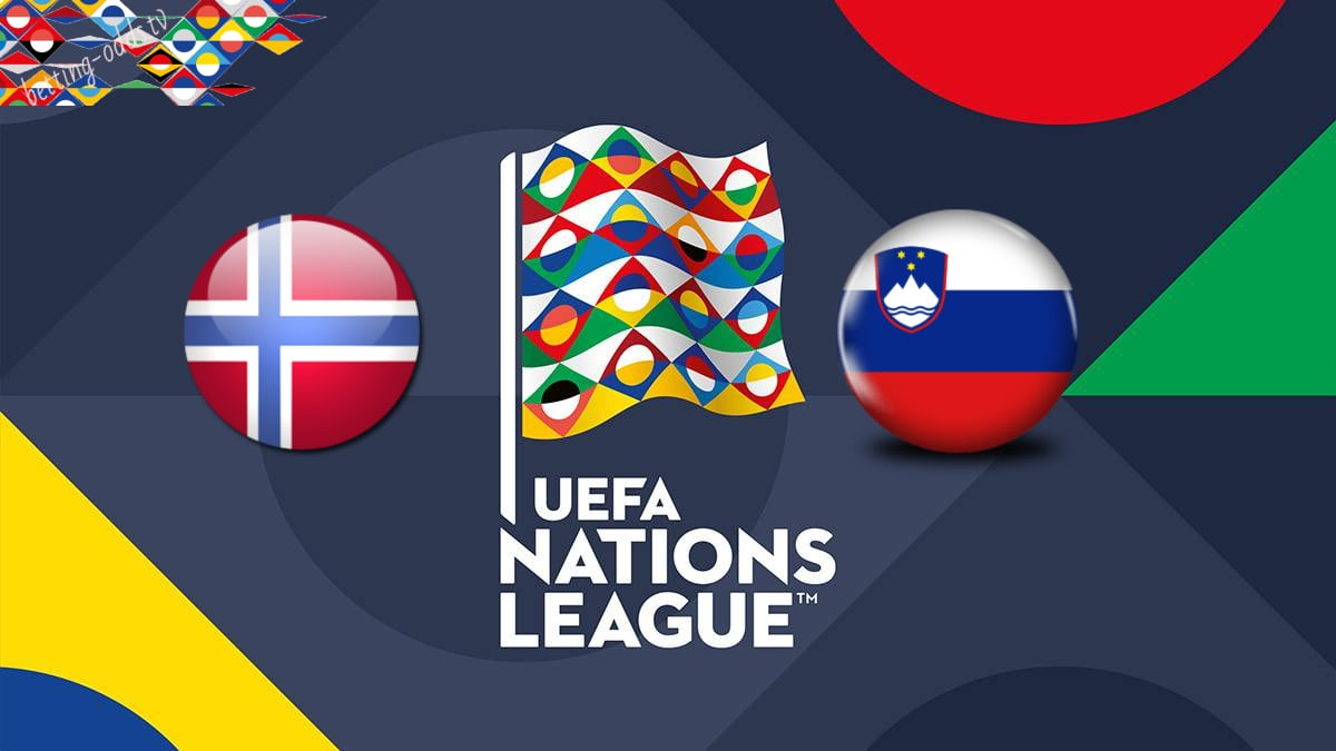 UEFA Nations League Norway vs Slovenia 13/10/2018