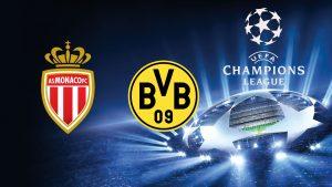 Champions League Monaco vs Borussia Dortmund